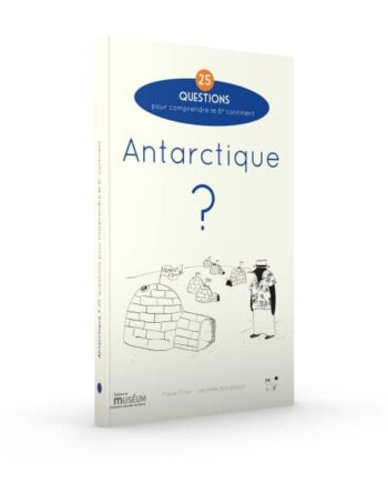 Antarctique, 25 questions - MkF éditions