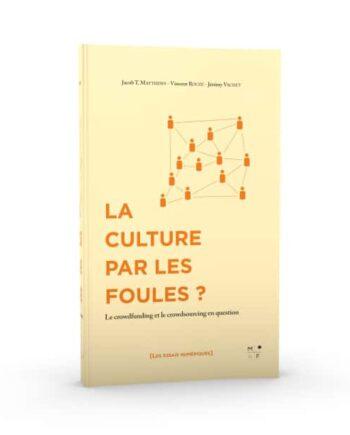 La Culture par les foules - crowdfunding