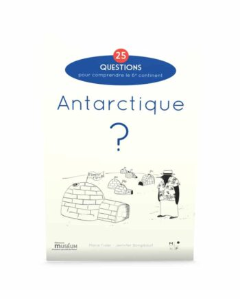 Antarctique-25 questions - Marie Fisler