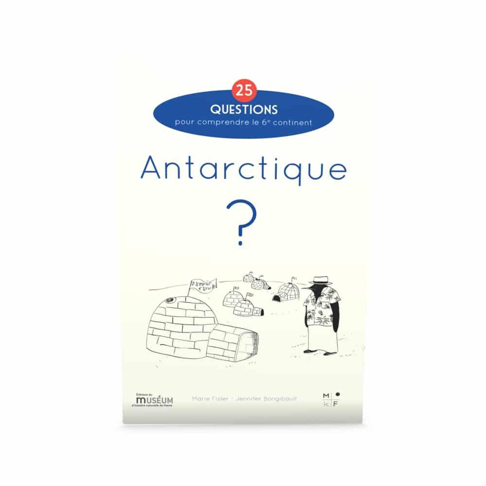 Antarctique-25 questions - Marie Fisler