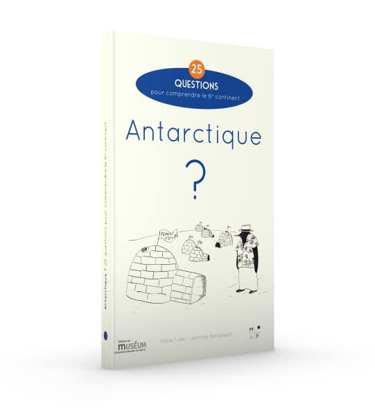 Antarctique, 25 questions - MkF éditions