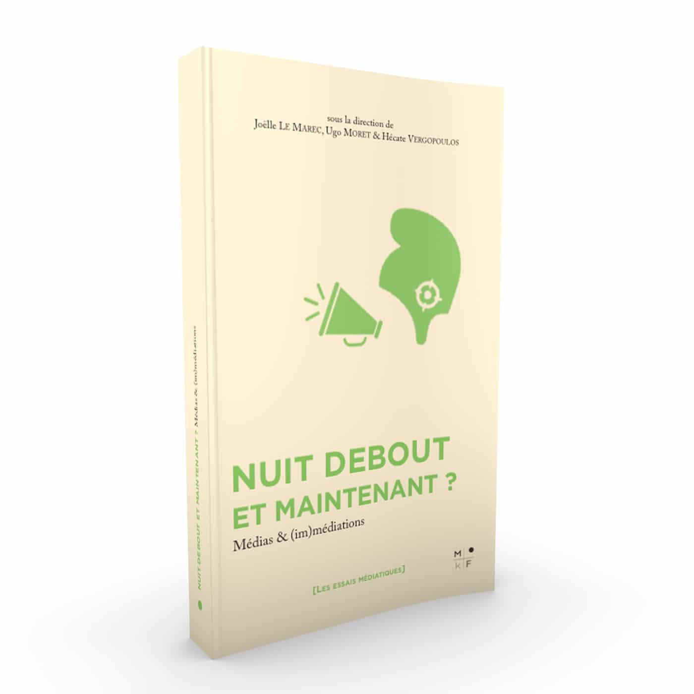 Nuit Debout - Le Marec - Vergopoulos - MkF