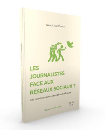 Couverture Les journalistes à l'heure des réseaux sociaux