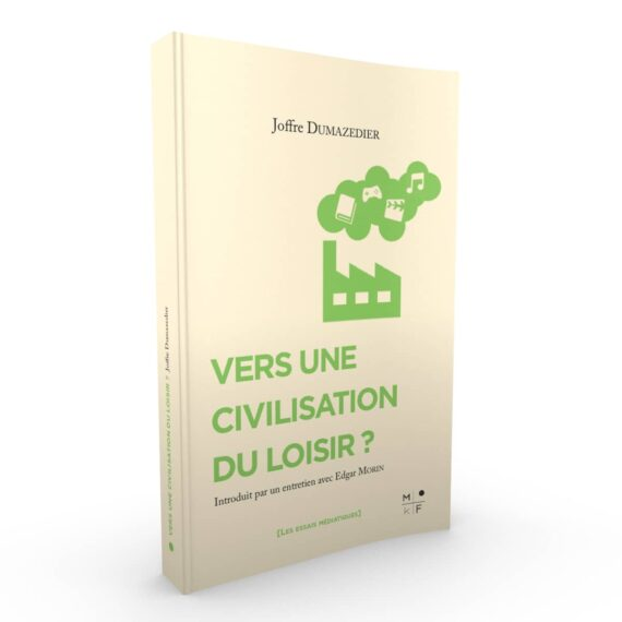 Livre Joffre Dumazedier - Civilisation du Loisir-MkF