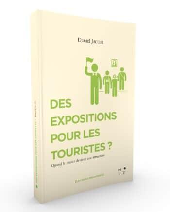 Des expositions pour les touristes ? - Daniel Jacobi