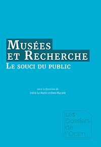 Musées & Recherche : le souci du public
