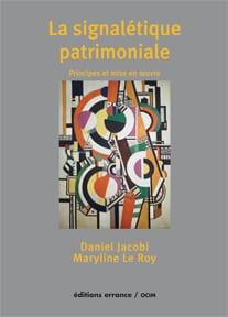 La signalétique patrimoniale Jacobi Le Roy