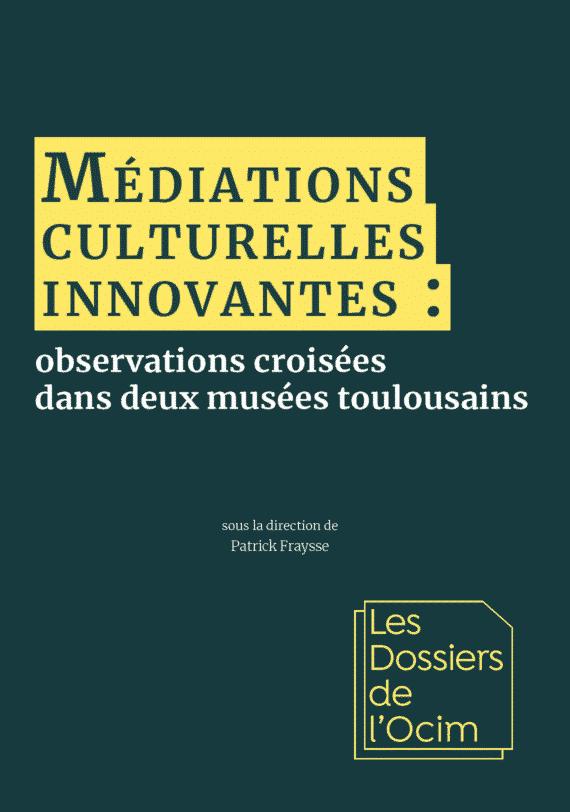 Médiations culturelles innovantes
